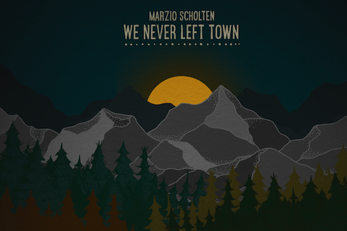 We Never Left Town post image